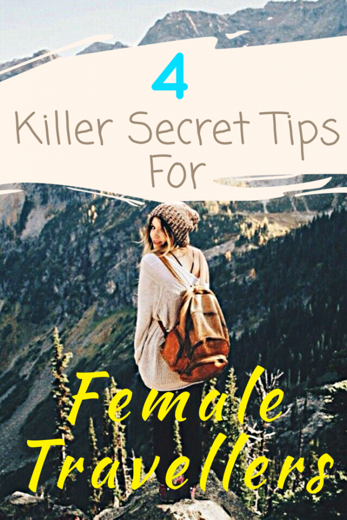 Hidden Travel Tips For Female Backpackers - Travel Hacks | 2018