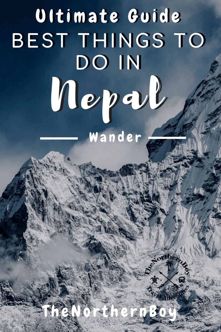 nepal, things to do in nepal, visit nepal, nepal destination, what to do in nepal, nepal backpacking, nepal destinations, places to visit in nepal