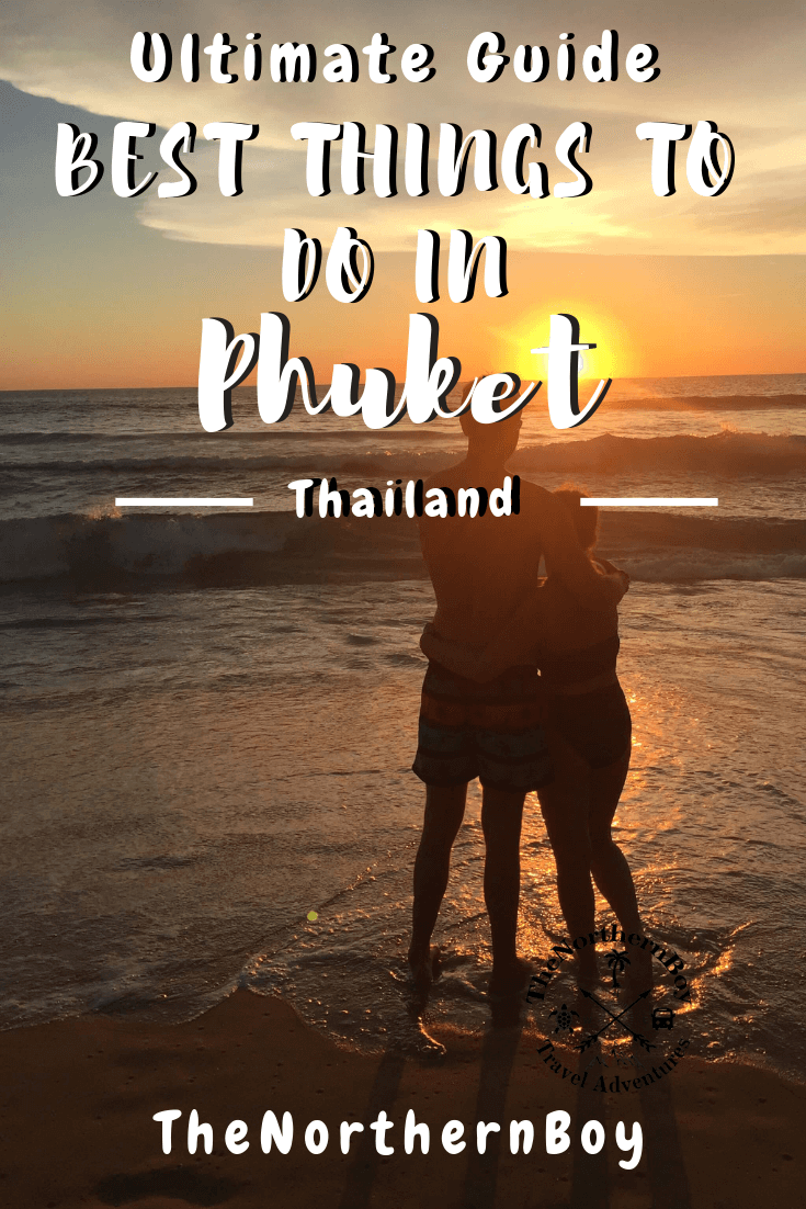 best things to do in phuket, what to do in phuket, phuket attractions, phuket beach, phuket island, things to do in patong, places to visit in phuket