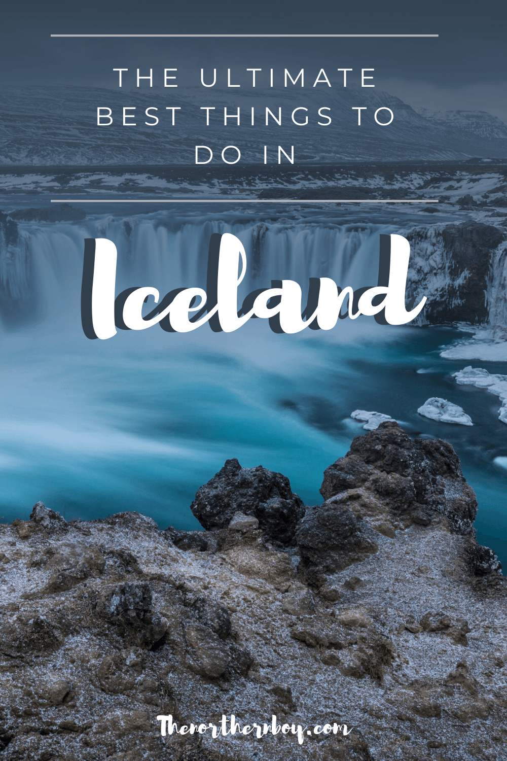 your inforgraphic guide to the best things to do in Iceland