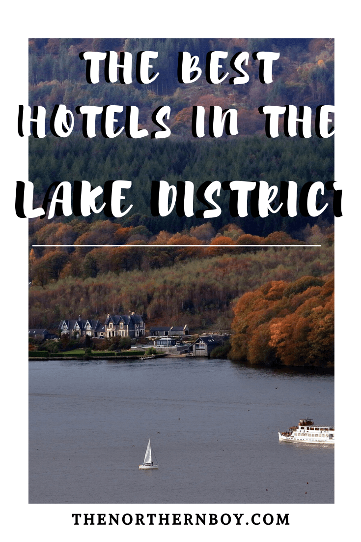 full guide to where to stay in the Lake District